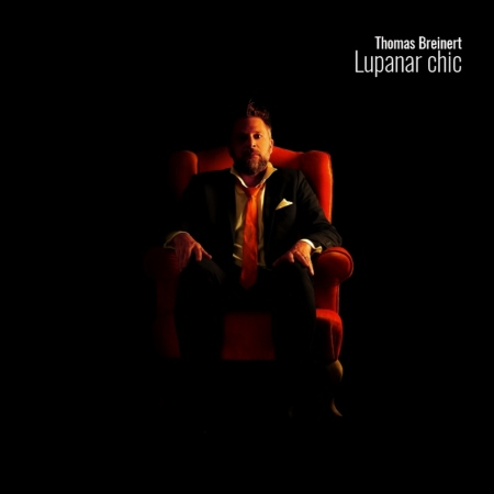 Thomas Breinert - Lupunar Chic