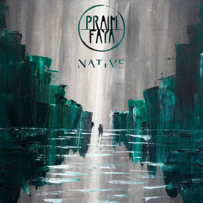 Praïm Faya - Native